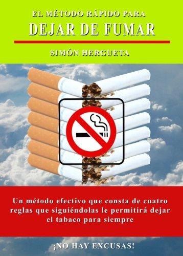 El método rápido para dejar de fumar (Psicología práctica nº 4) por Simón Hergueta