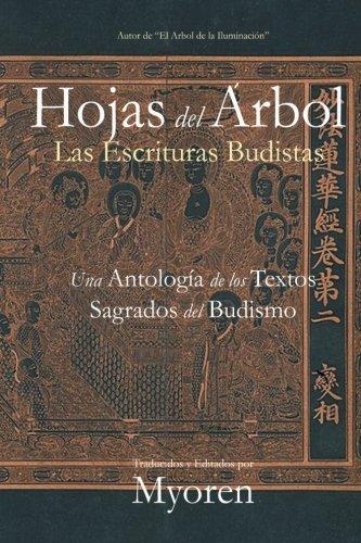 Hojas del Árbol: Una Antología de los Textos Sagrados del Budismo por Maestro Myoren