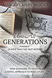 Unto All Generations/A Novel Approach to Bible Study