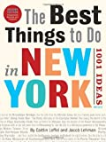 The Best Things to Do in New York: - Best Reviews Guide