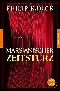 Marsianischer Zeitsturz: Roman (Fischer Klassik) (German Edition)