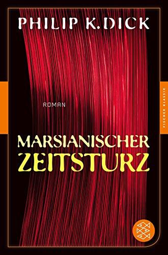 Marsianischer Zeitsturz: Roman (Fischer Klassik) -