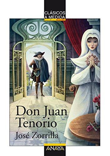 Don Juan Tenorio (Clásicos - Clásicos A Medida nº 19) por José Zorrilla
