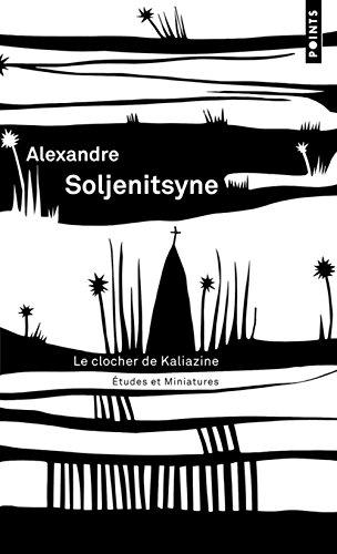 Le clocher de Kaliazine : Etudes et miniatures