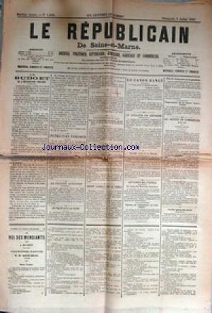 REPUBLICAIN DE SEINE ET MARNE (LE) [No 1429] du 05/07/1885 - LE BUDGET DE L'INSTRUCTION PUBLIQUE - LE CANON BANGE - LES DISTILLERIES AGRICOLES - OLIVIER PAIN ET LA PRESSE - LES SOCIETES DE GYMNASTIQUE ET DE TIR - LE TRAITE AVEC LA CHINE - LE CHOLERA EN ESPAGNE - LE ROI DES MENDIANTS PAR A. MATHEY - par Collectif
