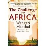 The Challenge for Africa by Wangari Maathai (2010-04-01)