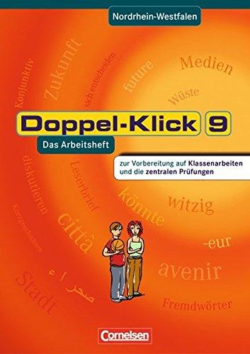 Doppel-Klick - Nordrhein-Westfalen / 9. Schuljahr - Vorbereitung auf Klassenarbeiten und die zentralen Prüfungen,