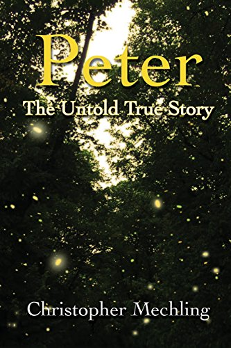 Peter: The Untold True Story