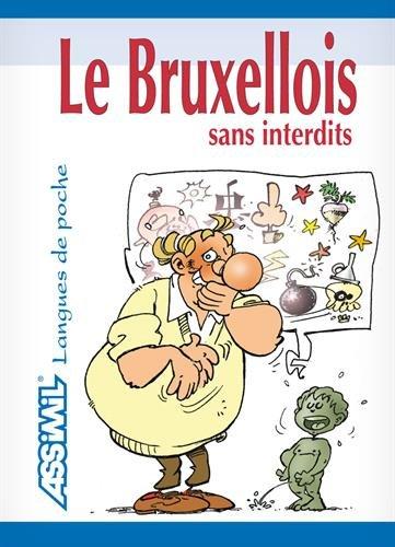 Le Bruxellois sans interdits. : 2ème édition