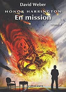 "Afficher ""Honor Harrington n° 12 En mission, vol. 2"""