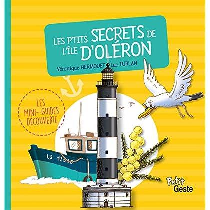 Les P'Tits Secrets de l'Ile d'Oleron