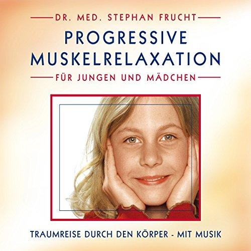 laxation nach Jacobson für Jungen und Mädchen von 7 - 11 Jahre (Ein Mädchen Elf)