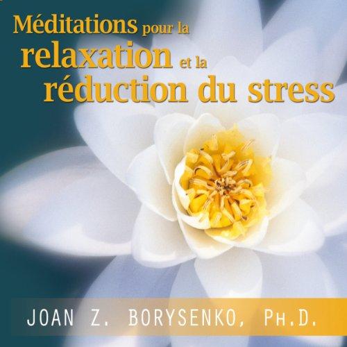 Méditations pour la relaxation et la réduction du stress