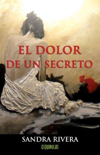 EL DOLOR DE UN SECRETO (1)