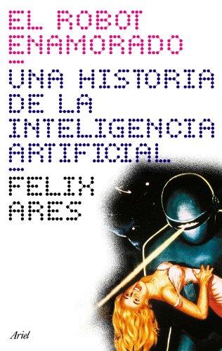 El robot enamorado (Claves Ariel) por Félix Ares de Blas