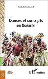 Danses et concepts en Océanie