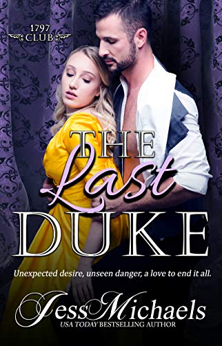 The Last Duke (The 1797 Club Book 10) by [Michaels, Jess]