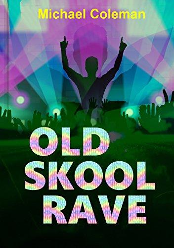 old-skool-rave-english-edition