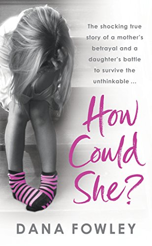 How Could She? por Dana Fowley