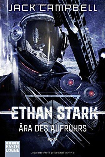 Ethan Stark - Ära des Aufruhrs: Roman (Rebellion auf dem Mond, Band 1)