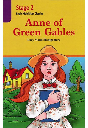 Anne Of Green Gables. Stage 2