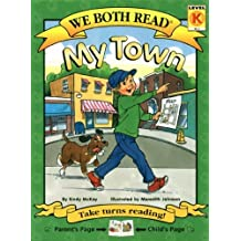 My Town (We Both Read - Level K (Cloth)) by Sindy McKay (2007-03-01)