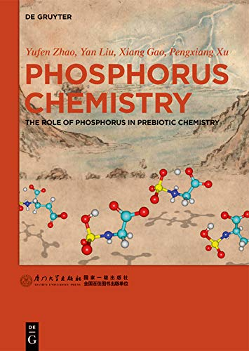 Phosphorus Chemistry: The Role of Phosphorus in Prebiotic Chemistry (English Edition)