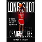 Long Shot: The Triumphs and Struggles of an NBA Freedom Fighter