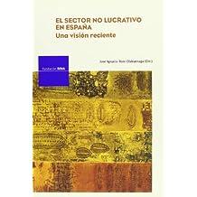 Sector no lucrativo en España, el - una vision reciente