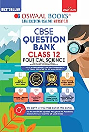 Oswaal CBSE Question Bank Class 12 Political Science Book Chapterwise & Topicwise (For 2022 E