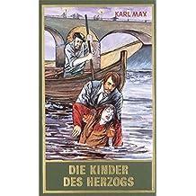 Die Kinder des Herzogs, Band 77 der Gesammelten Werke (Karl Mays Gesammelte Werke)