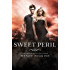 Sweet Peril (The Sweet Trilogy Book 2)