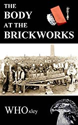 The Body at the Brickworks (Hawker of the Yard Book 6)