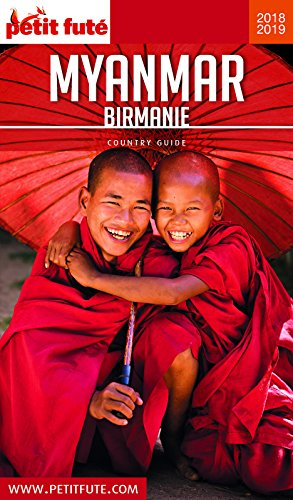 MYANMAR - BIRMANIE 2018/2019 Petit Futé (Country Guide) par Dominique Auzias, Jean-Paul Labourdette