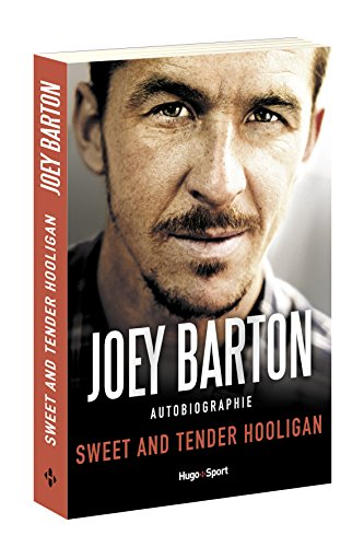 Descargar Libro Sweet and tender hooligan de Joey Barton