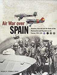 Air War Over Spain (Classic Colours)