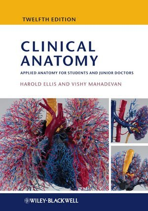 Clinical Anatomy: Applied Anatomy for Students and Junior Doctors by Harold Ellis (16-Mar-2010) Paperback