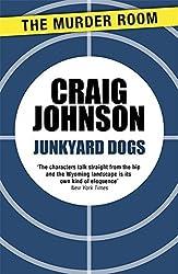Junkyard Dogs (A Walt Longmire Mystery) by Craig Johnson (2013-09-28)