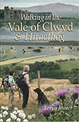 Walking in the Vale of Clwyd: And Hiraethog