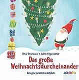 DAS GROSSE WEIHNACHTSDURCHEINANDER - ein personalisiertes Kinderbuch zu Nikolaus und Weihnachten