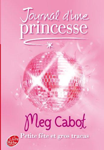 Journal d'une Princesse, Tome 7 : Petite fête et gros tracas