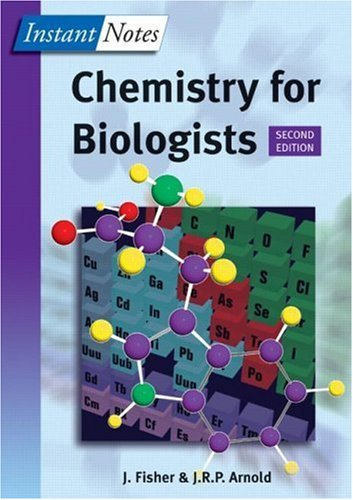 Chemistry for Biologists, Second Edition (Instant Notes)