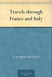 Travels through France and Italy (English Edition)
