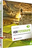 HDR Fotografie: Aufnahme, Entwicklung und Nachbearbeitung (DPI Adobe)