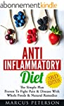 Anti Inflammatory Diet: The Simple Pl...