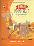 Hurra!!! Po Polsku: Student's Workbook, Vol. 1 (Book & CD)