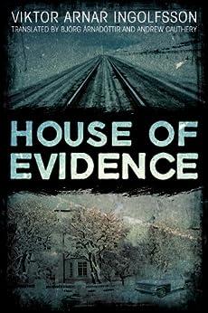 House of Evidence von [Ingolfsson, Viktor Arnar]