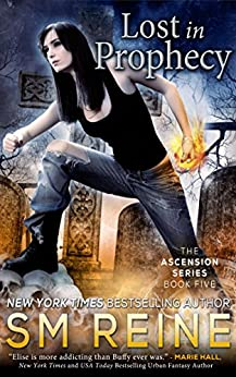 Lost in Prophecy: An Urban Fantasy Novel (The Ascension Series Book 5) (English Edition) par [Reine, SM]