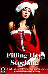 Filling Her Stockings - a collection of five festive erotic stories