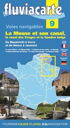 BAR LE DUC ET ENVIRONS - Les voies navigables de la Meuse et son canal, le canal des Vosges et la Sambre belge